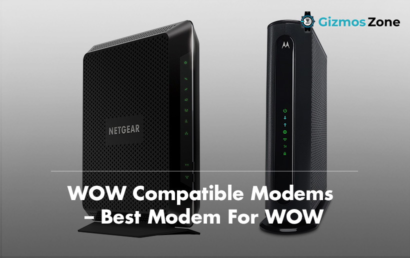 WOW Compatible Modems
