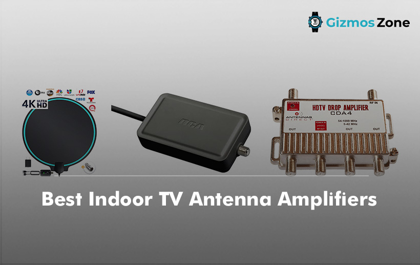 Best Indoor TV Antenna Amplifiers