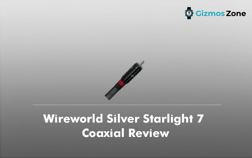 Wireworld Silver Starlight 7 Coaxial Review