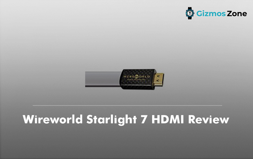 Wireworld Starlight 7 HDMI Review
