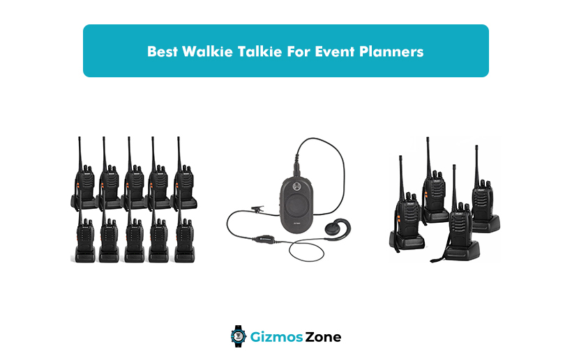 Best Walkie Talkie For Event Planners