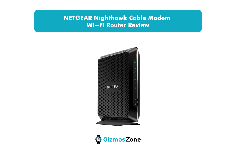 NETGEAR Nighthawk Cable Modem Wi-Fi Router Review