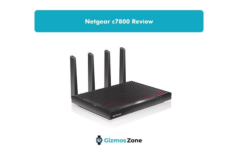 Netgear c7800 Review