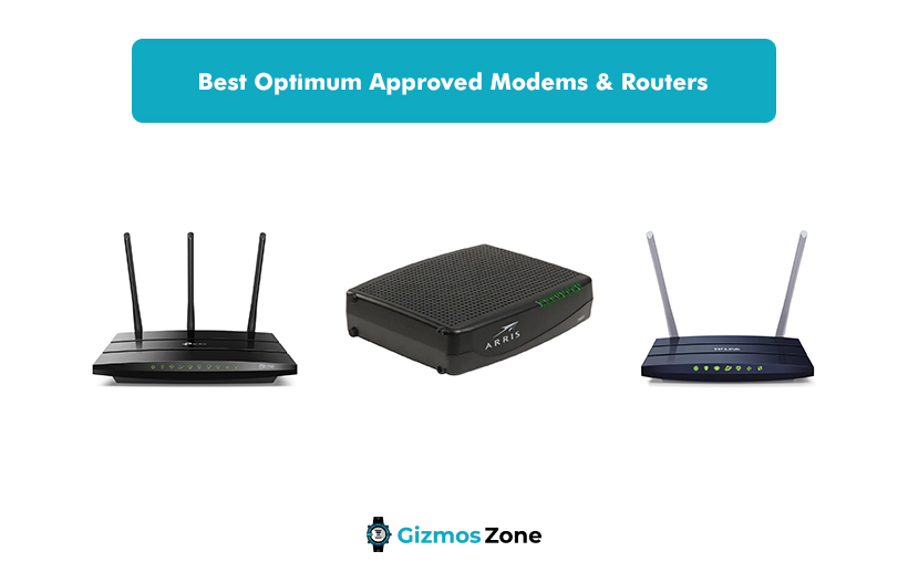 Best Optimum Approved Modems & Routers