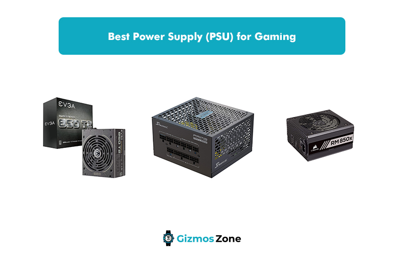 Best Power Supply (PSU) for Gaming
