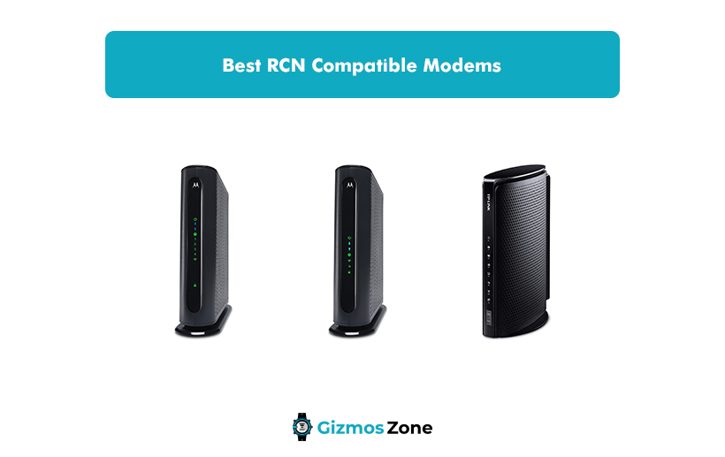Best RCN Compatible Modems