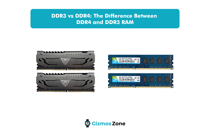 DDR3 vs DDR4 The Difference Between DDR4 and DDR3 RAM