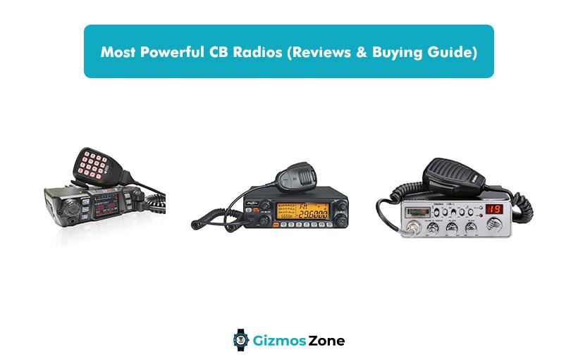 Most Powerful CB Radios