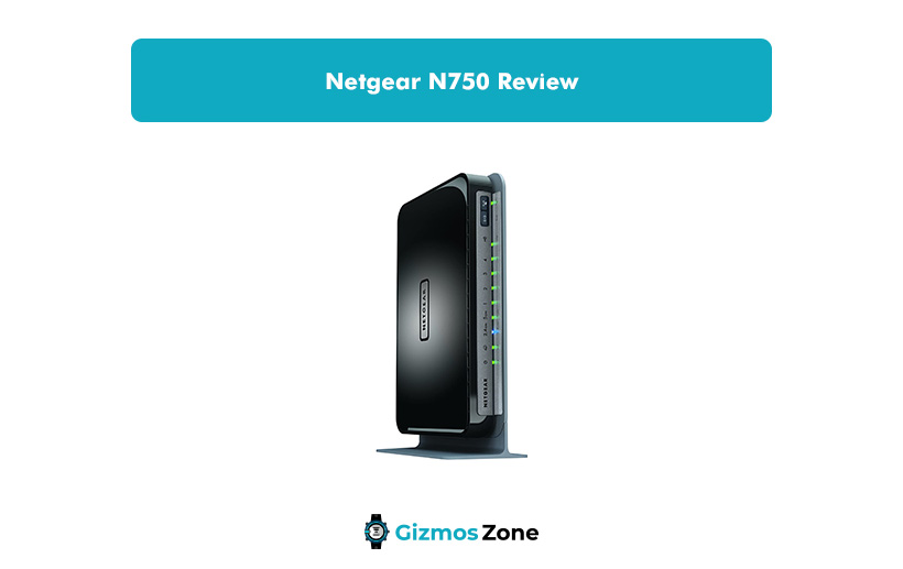 Netgear N750 Review