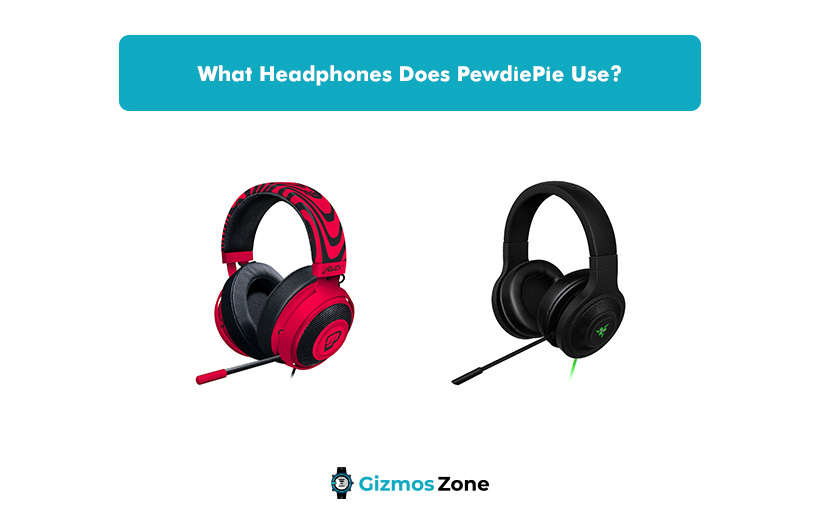 What Headphones Does PewdiePie Use