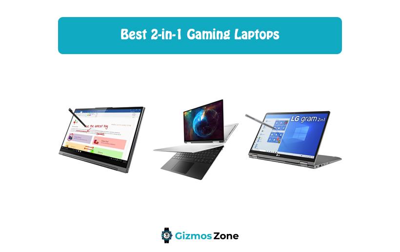 Best 2-in-1 Gaming Laptops
