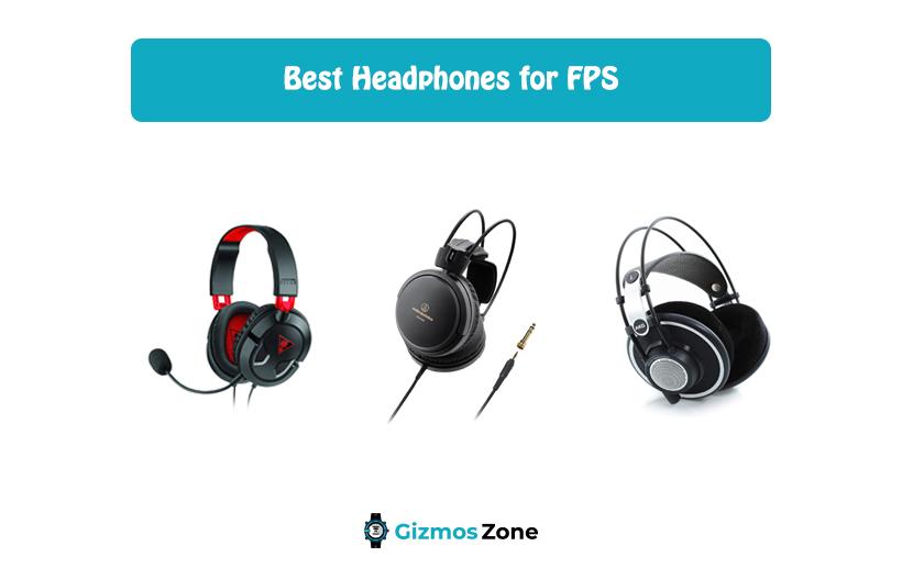 Best Headphones for FPS