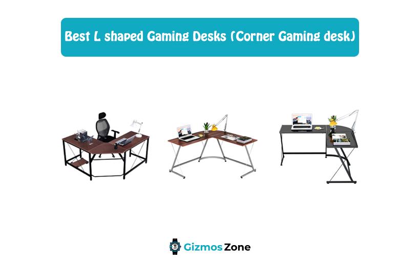 Best L shaped Gaming Desks (Corner Gaming desk)