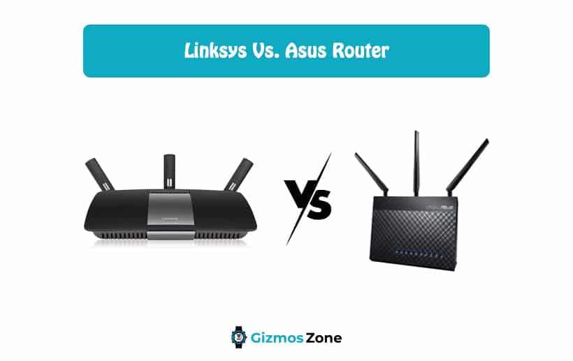 Linksys Vs. Asus Router
