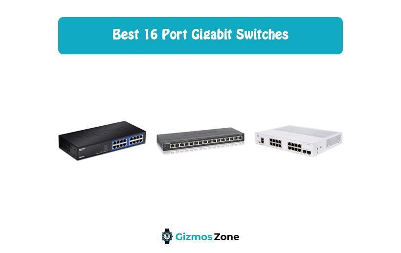 Best 16 Port Gigabit Switches