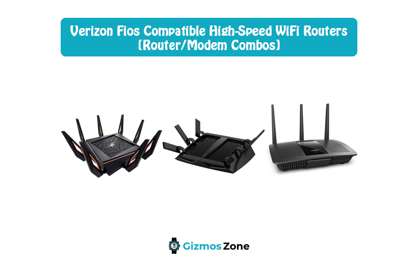 Verizon Fios Compatible High-Speed WiFi Routers [Router Modem Combos]