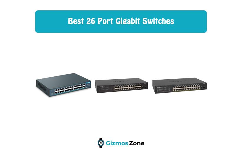 Best 26 Port Gigabit Switches