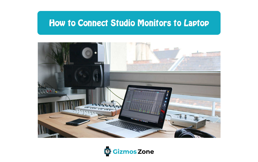 How to Connect Studio Monitors to Laptop