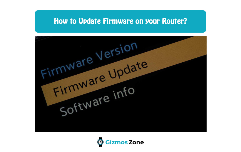 How to Update Firmware on your Router?