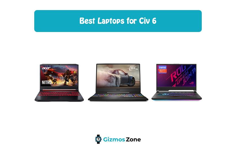 Best Laptops for Civ 6