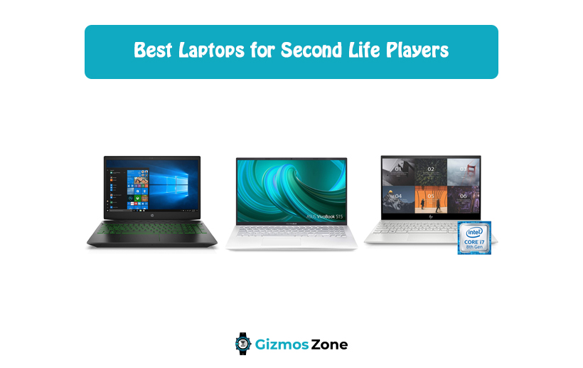 Best Laptops for Second Life Players