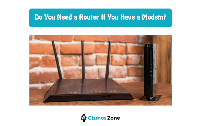 Do You Need a Router If You Have a Modem?