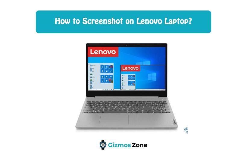 How to Screenshot on Lenovo Laptop?
