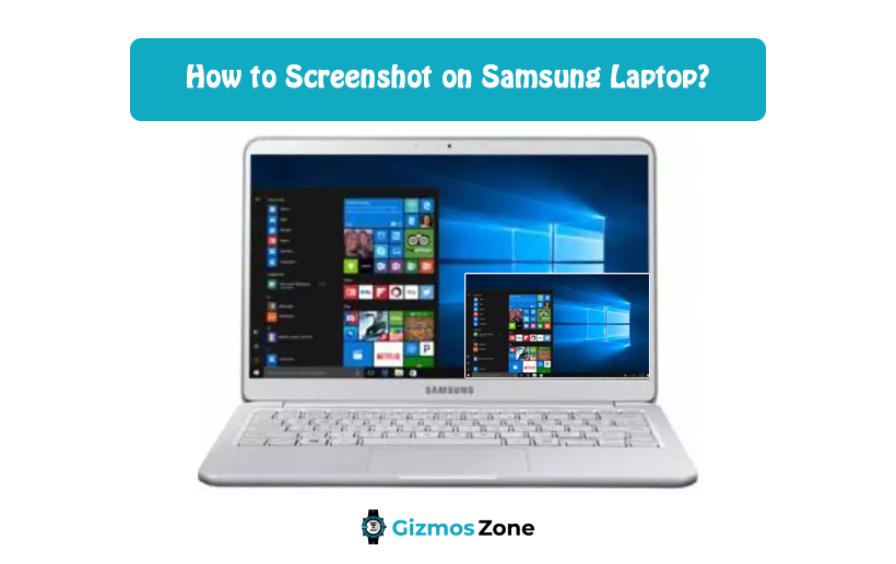 How to Screenshot on Samsung Laptop?
